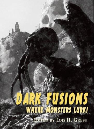 Dark Fusions: Where Monsters Lurk