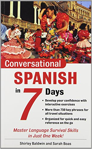 Conversational Spanish in 7 Days (Conversational Languages in 7 Days) por Shirley Baldwin