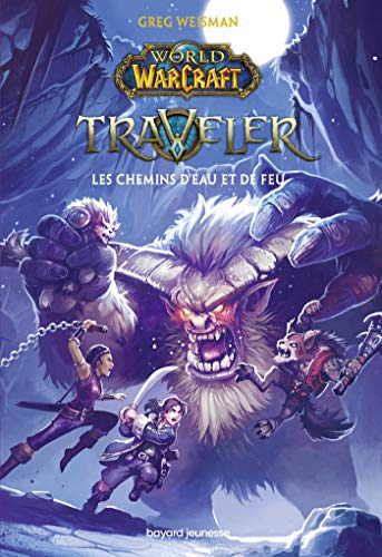 World of Warcraft, Tome 02: Les chemins d'eau et de feu