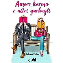 Amore, Karma e altri Garbugli (DriEditore BrandNewRomance)