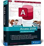 Access 2019: Das umfassende Handbuch. Tabellen, Formulare, Berichte, Datenbankdesign, Abfragen, Import und Export, SQL, VBA, DAO u. v. m. - Dr. Wolfram Langer