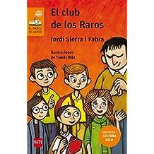 El club de los raros (Lectura Fácil) (Barco de Vapor Naranja)