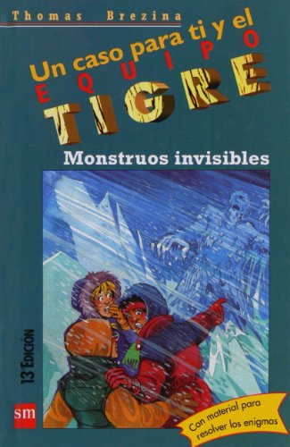 Monstruos invisibles (Equipo tigre) por Thomas Brezina