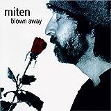 Songtexte von Miten - Blown Away