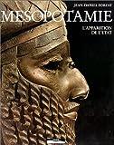 Mésopotamie. L'Apparition de l'etat