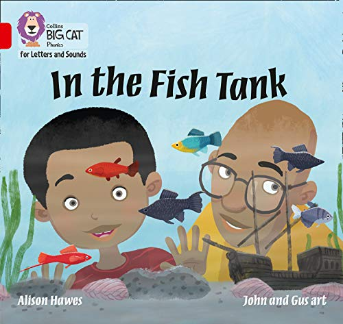 Collins Big Cat Phonics for Letters and Sounds - In the Fish Tank: Band 2A/Red A