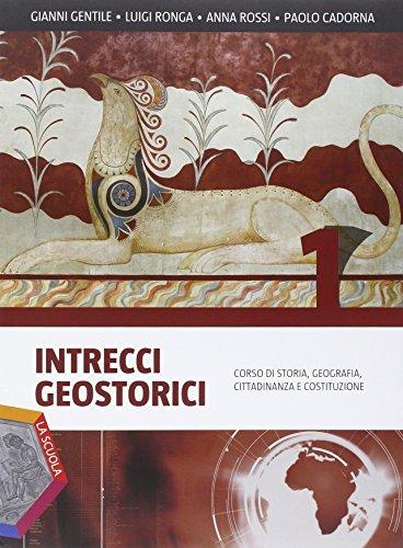 Intrecci geostorici. Ediz. plus. Per i Licei. Con DVD. Con e-book. Con espansione online: 1