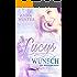 Lucys Wunsch (Ein Winterroman 1)