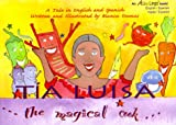 Image de Tia Luisa, the magical cook/ Aunt Luisa, The Magical Cook: A Tale in English & Spanish