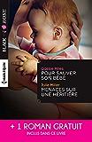 Pour sauver son bébé - Menaces sur une héritière - Un étrange mariage (Black Rose)