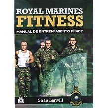 Royal marines fitness : manual de entrenamiento físico (Deportes, Band 69)