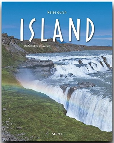 Reise durch ISLAND - Ein Bildband mit über 170 Bildern - STÜRTZ Verlag