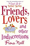 Friends, Lovers And Other Indiscretions - Arrow - amazon.co.uk