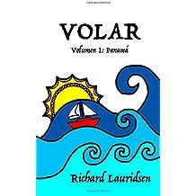 1: Volar: Volumen Uno: Panamá: Volume 1