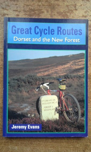 Dorset and the New Forest (Great Cycle Routes) por Jeremy Evans