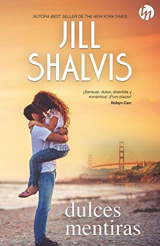 Dulces mentiras (Top Novel) eBook: Shalvis, Jill, SÁNCHEZ HOYOS ...