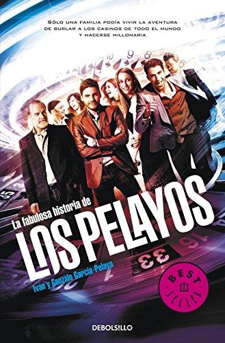 La fabulosa historia de los Pelayos: 579 (BEST SELLER) por Gonzalo García Pelayo