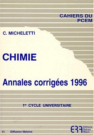 Chimie, annales corrigés, numéro 41, cahier PCEM par Micheletti