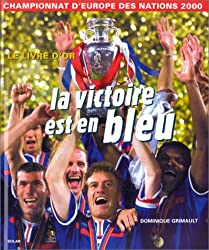 La Victoire est en bleu