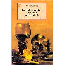 L'Art  de la cuisine française au XIXe siècle