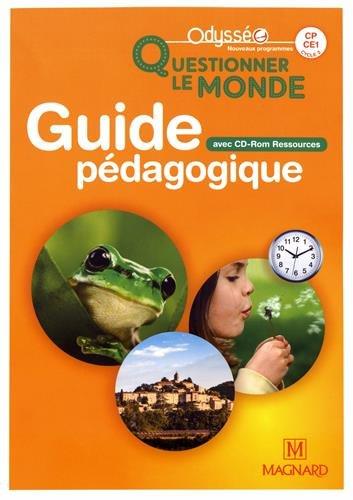 Questionner le monde CP-CE1 cycle 2 Odysséo : Guide pédagogique (1Cédérom)