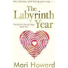 The Labyrinth Year (The Mullins FamilySaga Book 2)