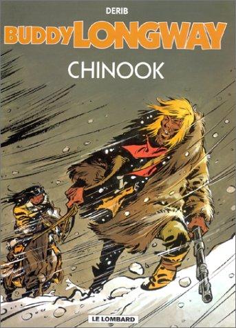 Les Indispensables BD : Buddy Longway, tome 1 : Chinook (4,55 euro au lieu de 8,98 euro)