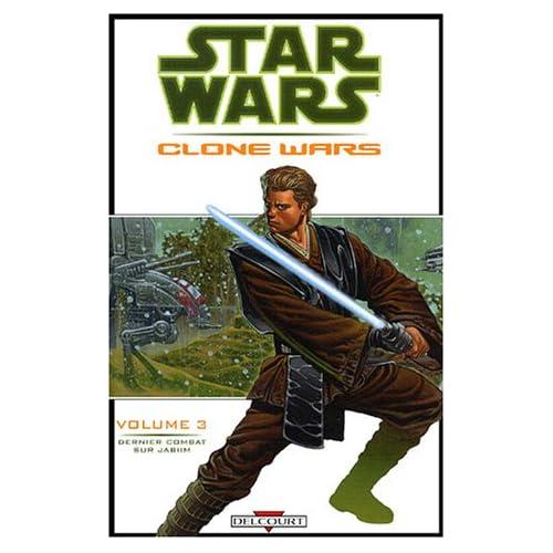 Star Wars - Clone Wars, tome 3 : Dernier combat sur Jabiim