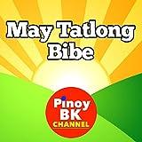 May Tatlong Bibe