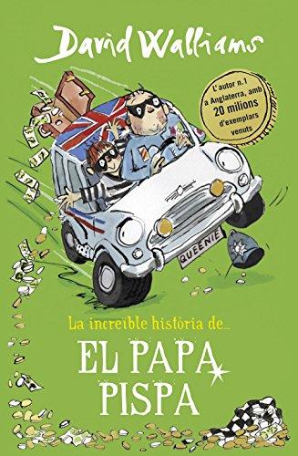 La increïble història de... El papa pispa (Col·lecció David Walliams)