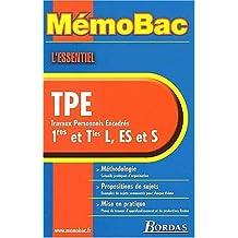 MémoBac : L'essentiel TPE, travaux personnels encadres, 1res et Tles L, ES et S