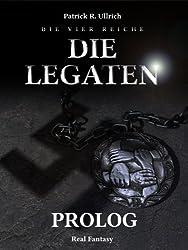 Die vier Reiche: Die Legaten - Prolog