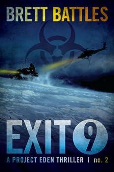 Exit 9 (A Project Eden Thriller Book 2) (English Edition) di [Battles, Brett]
