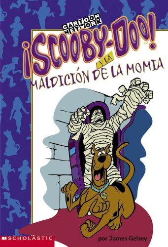 Scooby-doo Y La Maldicion De La Momia (Misterios de Scooby-Doo) por James Gelsey