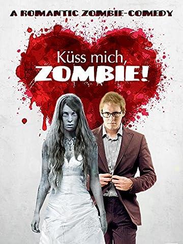 Küss mich, Zombie! (Romantische Kuss)