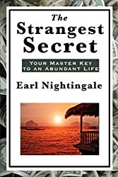 The Strangest Secret by Earl Nightingale (2011-02-28)
