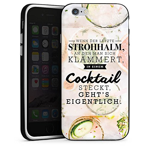 Apple iPhone 7 Hülle Case Handyhülle Spruch Visual Statements Cocktail Silikon Case schwarz / weiß