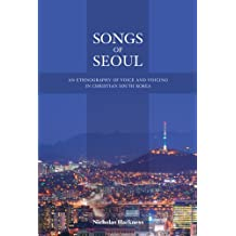 Songs of Seoul – An Ethnography of Voice and Voicing in Christian South Korea