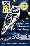 50 Things: Night-Time Adventure Notebook