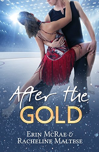 After the Gold by [McRae, Erin, Maltese, Racheline]