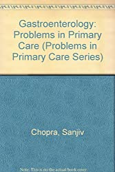 Gastroenterology: Problems in Primary Care (Problems in Primary Care Series)