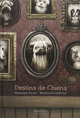 DESTINS DE CHIENS par SEBASTIEN PEREZ