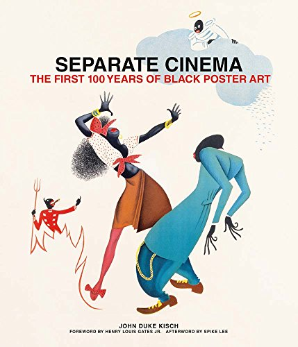 Separate Cinema: The First 100 Years of Black Poster Art -