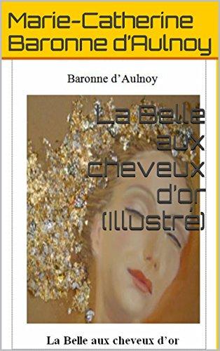 En ligne La Belle aux cheveux d'or (Illustré) 5 (Contes de fées) epub, pdf