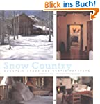 Snow Country: Mountain Homes and Rust...