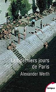Les derniers jours de Paris par Alexander Werth