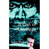 A Can of Madness (English Edition)