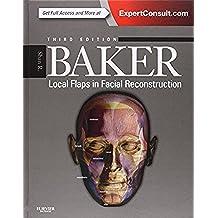 Local Flaps in Facial Reconstruction, 3e