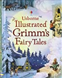 Illustrated Grimm's Fairy Tales (Clothbound Story Collections)