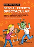 Nick and Tesla's Special Effects Spectacular: A Mystery with Animatronics, Alien Makeup, Camera Gear, and Other Movie Magic You Can Make Yourself! (English Edition)